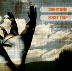 OVERTONE - First Trip (Front Cover)