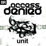 ACCESS DENIED - Unit (Front Cover)