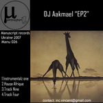 DJ AAKMAEL - EP2 (Front Cover)