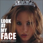 FERNANDINHOZZZ - Look At My Face (Back Cover)
