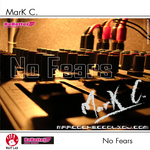 MARK C - No Fears (Front Cover)