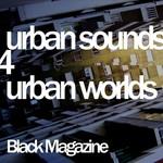 Urban Sounds 4 Urban Worlds