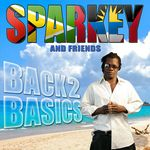 SPARKY & FRIENDS - Back 2 Basics (Front Cover)