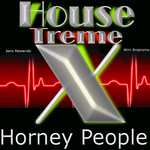 HOUSE X TREME - Horney People (Front Cover)