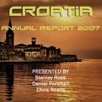 ROSS, Stanley/CHRIS REECE/DANIEL PORTMAN - Croatia (Annual Report 2007) (Front Cover)