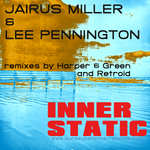 MILLER, Jairus/LEE PENNINGTON - Inner Static (Front Cover)