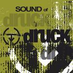 Sound Of Druck