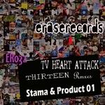 TV HEART ATTACK - Thirteen (remix) (Front Cover)