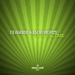 DJ ALEKSIJ/KLOD RIGHTS - This Is The Time (Front Cover)