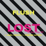 FLUSH - Lost In The City 07 (Front Cover)