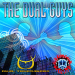 DUAL TRUEMAKERS - The Dual Guys (Front Cover)