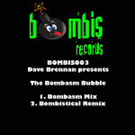 BRENNAN, Dave - The Bombasm Bubble (Front Cover)