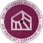 MIA - Bittersuess Remixes Vol 2 (Front Cover)