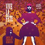 VIVE LA FETE - Jour De Chance (remixes) (Front Cover)