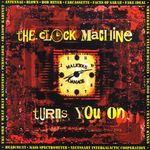 The Clock Machine Turns You On
