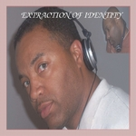 VARIOUS - Santonio Echols presents Extraction Of Identity (Front Cover)