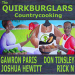 QUIRK BURGLARS - Country Cooking EP (Front Cover)