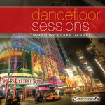 VARIOUS - Blake Jarrell - Dancefloor Sessions (Front Cover)