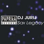 DJ JURIJ - Sax Legacy (Front Cover)