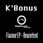 K BONUS - Flavour EP (Reworked) (Front Cover)