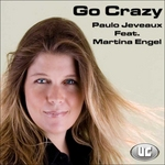 JEVEAUX, Paulo feat MARTINA ENGEL - Go Crazy (Front Cover)