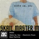 SKAIL MASTER M - Wake Up, Say (Front Cover)