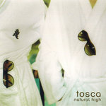 TOSCA - Natural High (Front Cover)