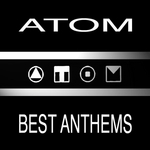 VARIOUS - Atom - Best Anthems (Front Cover)