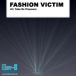 FASHION VICTIM - Take No Prisoner (Front Cover)
