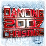 VARIOUS - Dancing Christmas 2007 (Front Cover)