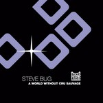 BUG, Steve - A World Without Cru Sauvage (Front Cover)