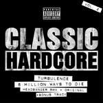 TURBULENCE - Classic Hardcore Vol 2 (Front Cover)