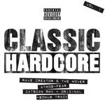 Classic Hardcore Vol 1