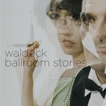 WALDECK - Ballroom Stories (Front Cover)