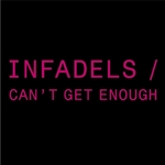 INFADELS - Can't Get Enough (Front Cover)