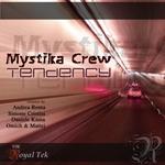 MYSTIKA CREW - Tendency (Back Cover)