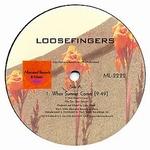 Loosefingers EP