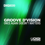 GROOVE D'VISION - Once Again Doesn't Matters (Front Cover)