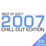 Best Of 2007 - Chill Out Edition