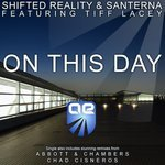 SHIFTED REALITY & SANTERNA - On This Day (Front Cover)
