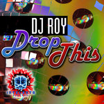 DJ ROY - Drop This (Front Cover)