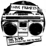FRANCIS, Luke - The Bomb (These Sounds Fall Into My Mind) (Front Cover)