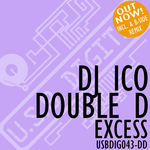 DJ ICO & DOUBLE D - Excess (Front Cover)