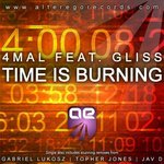 4 MAL feat GLISS - Time Is Burning (Front Cover)