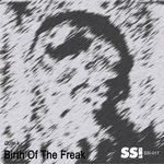 Birth Of The Freak