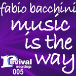 BACCHINI, Fabio - Music Is The Way (Back Cover)