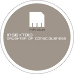 INSEKTOID - Daughter Of Consciousness (Front Cover)