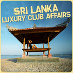 VARIOUS - Winter Goobye, Sri Lanka Hello (Luxury Club Affairs) (Front Cover)