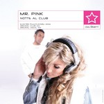 MR P!NK - Notte Al Club (Front Cover)