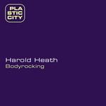 HEATH, Harold - Bodyrocking (Front Cover)